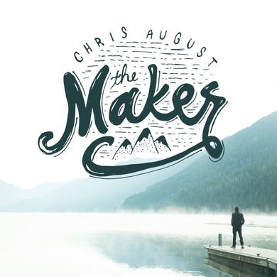 Chris August THE MAKER CD