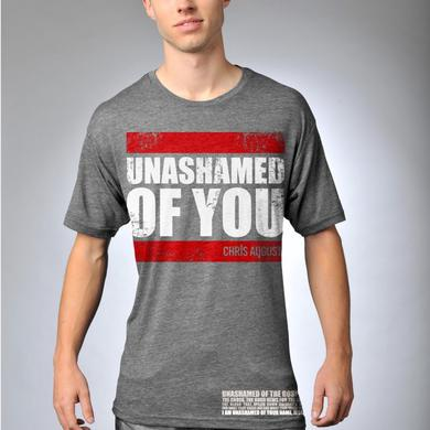 Chris August UNASHAMED OF YOU BLOCK T-SHIRT