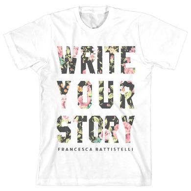 Francesca Battistelli Floral Write Your Story T-Shirt