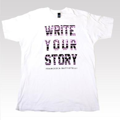Francesca Battistelli Tribal Write Your Story T-Shirt