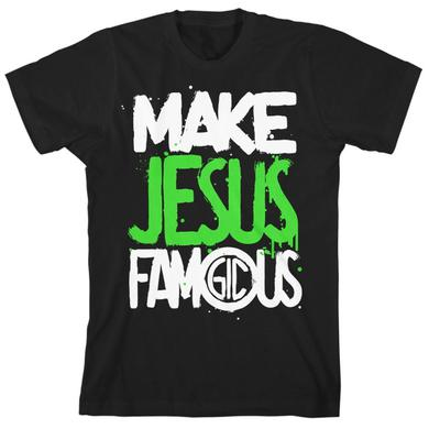 Group 1 Crew MAKE JESUS FAMOUS PAINTED T-SHIRT