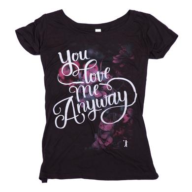 Sidewalk Prophets You Love Me Anyway Tee