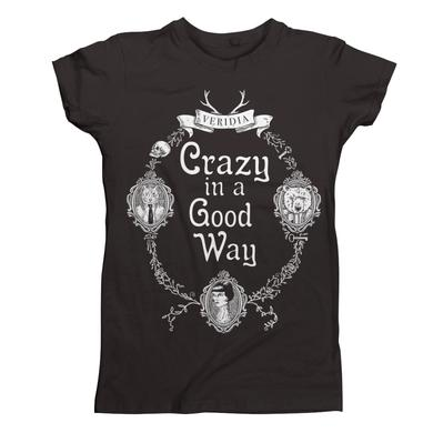 VERIDIA Crazy In A Good Way Tee