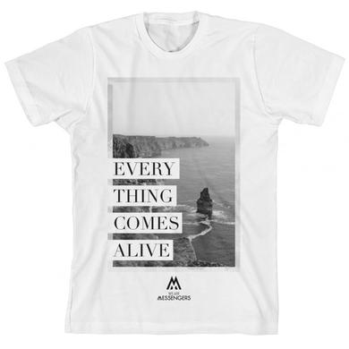 We Are Messengers Everything Comes Alive T-Shirt