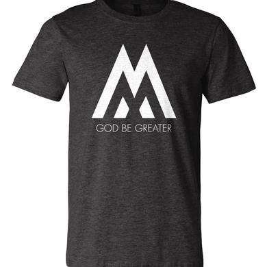 We Are Messengers God Be Greater T-Shirt