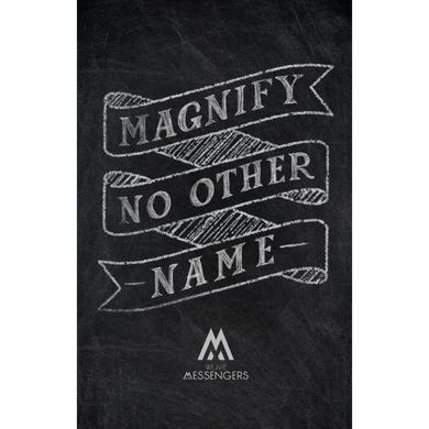 We Are Messengers Magnify No Other Name Poster