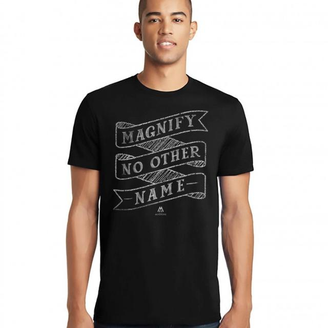 We Are Messengers Magnify No Other Name T-Shirt