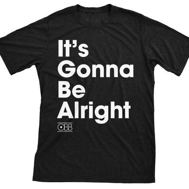 OBB Band It's Gonna Be Alright Tee