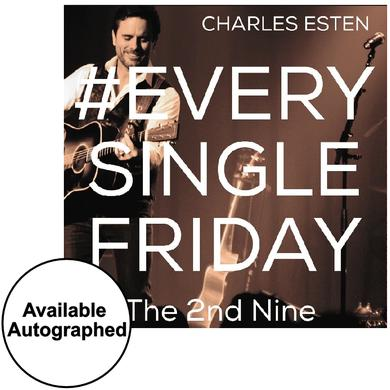 Charles Esten CD- #EverySingleFriday 2nd Nine