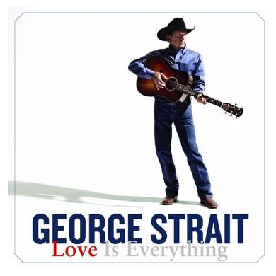 George Strait CD- Love Is Everything