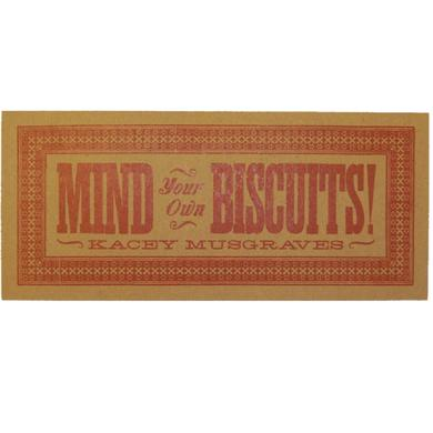 Kacey Musgraves Mind Your Own Biscuits! Poster