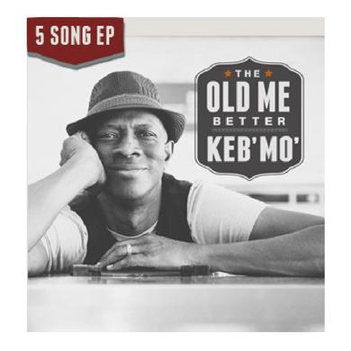 Keb Mo EP- The Old Me Better (Vinyl)