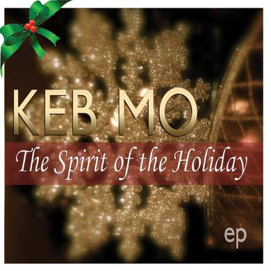 Keb Mo EP- Spirit of the Holiday (Vinyl)
