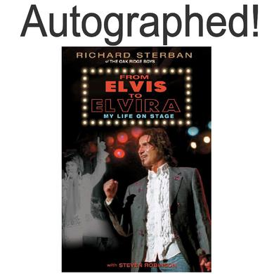 The Oak Ridge Boys Richard Sterban AUTOGRAPHED Book- From Elvis To Elvira