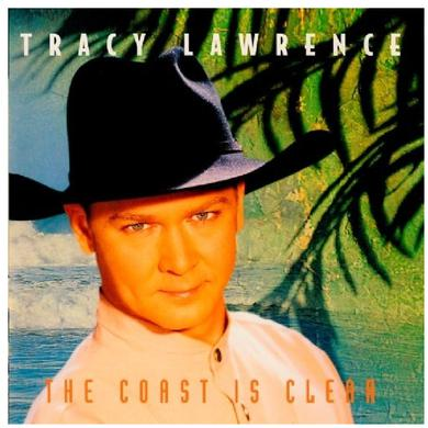 Tracy Lawrence AUTOGRAPHED CD- The Coast Is Clear
