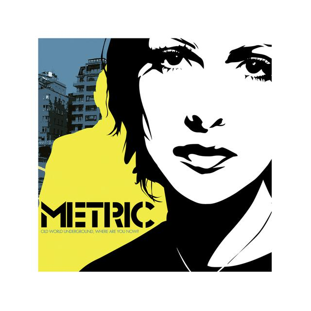 Metric Old World Underground, Where Are You Now? CD