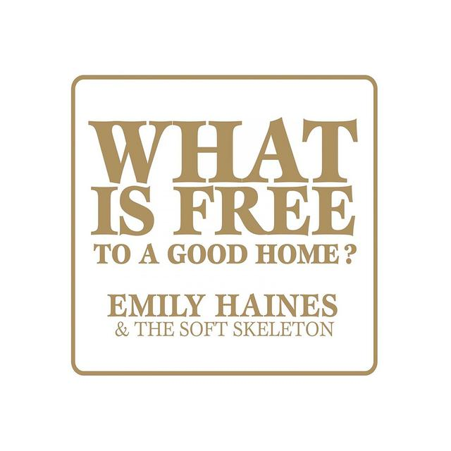 Metric EMILY HAINES What Is Free To A Good Home? EP CD