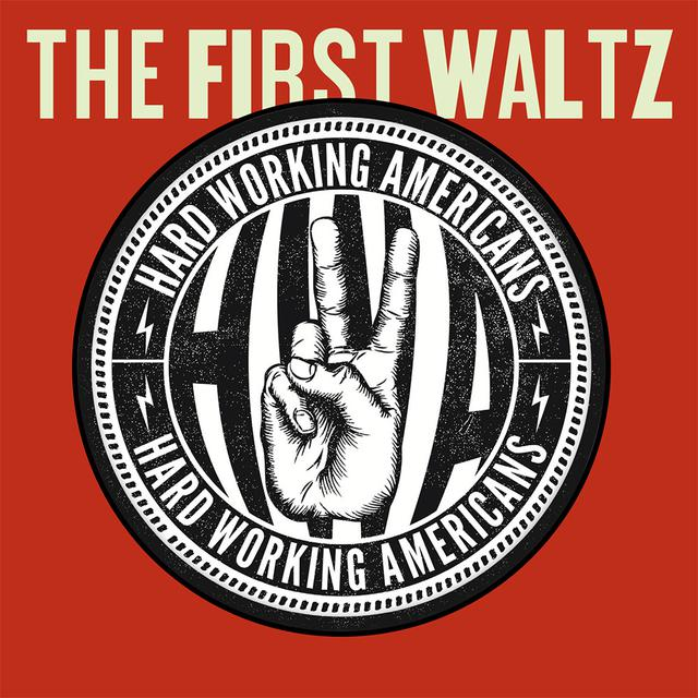 Hard Working Americans The First Waltz CD/DVD set