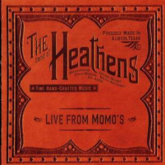 Band Of Heathens Live At Momo's CD