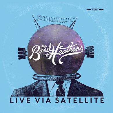 Band Of Heathens Live Via Satellite EP