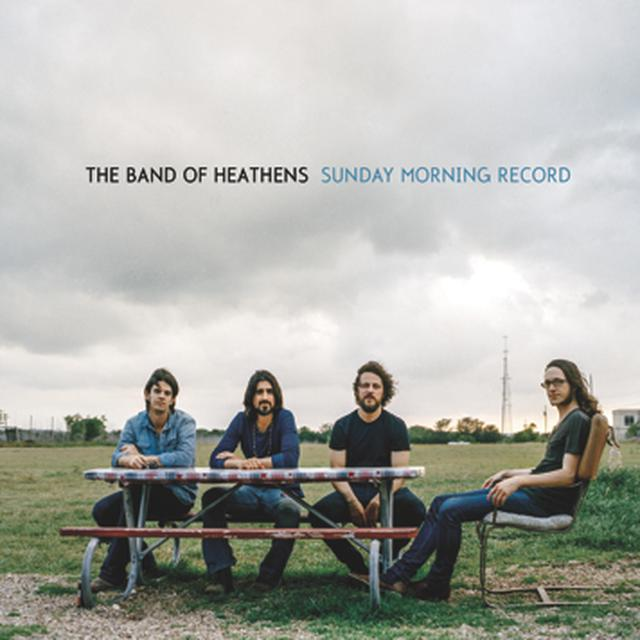 Band Of Heathens Sunday Morning Record Vinyl