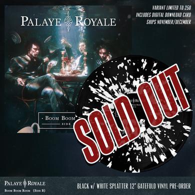 Palaye Royale - 'Boom Boom Room (Side B)' Black w/White Splatter Pre-Order Vinyl