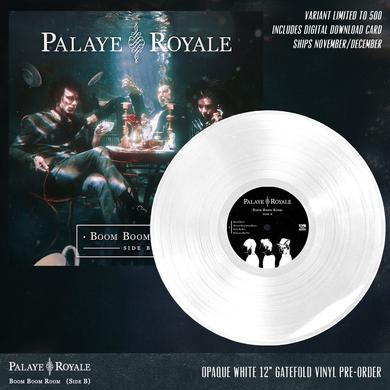 Palaye Royale - 'Boom Boom Room (Side B)' Opaque White Pre-Order Vinyl