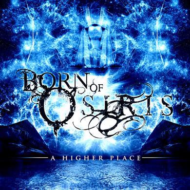 Born Of Osiris - 'A Higher Place' CD