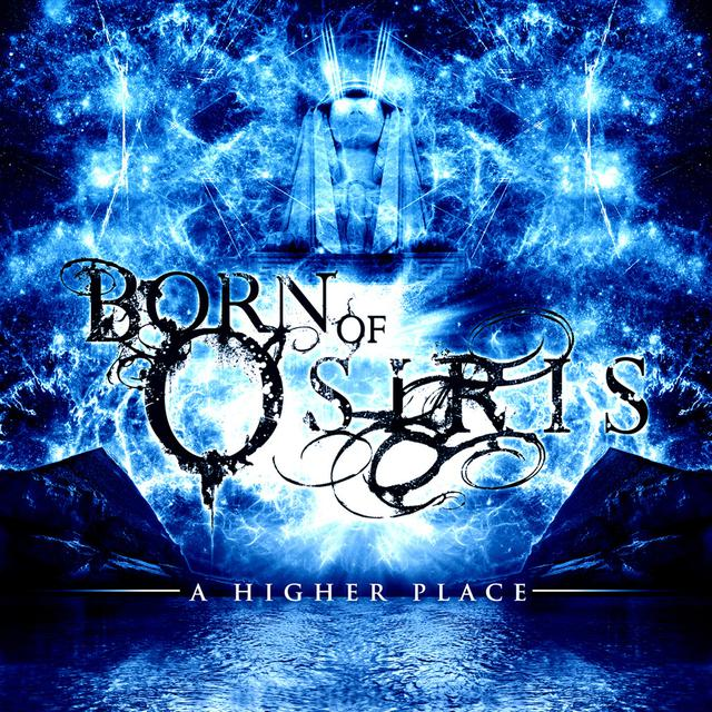 Born Of Osiris - 'A Higher Place' CD