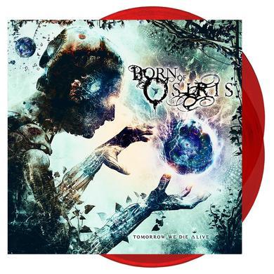 Born Of Osiris - Tomorrow We Die Alive 'Trans Red' Vinyl