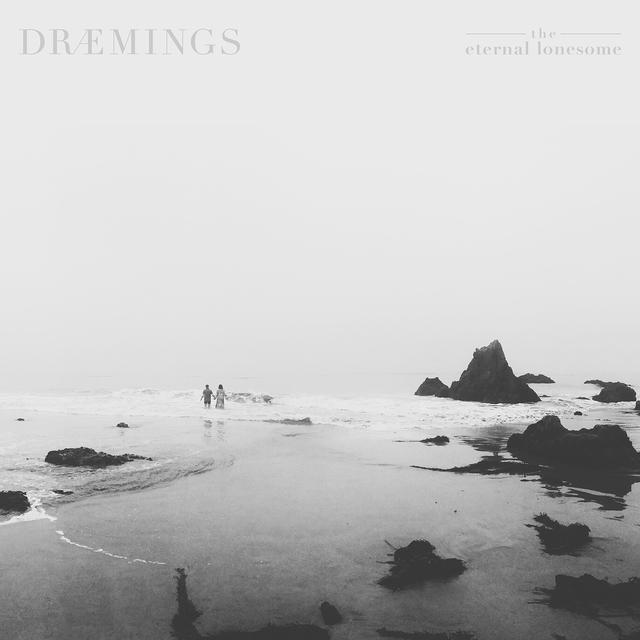 DRAEMINGS - 'The Eternal Lonesome' CD