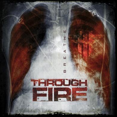 Through Fire - 'Breathe' CD