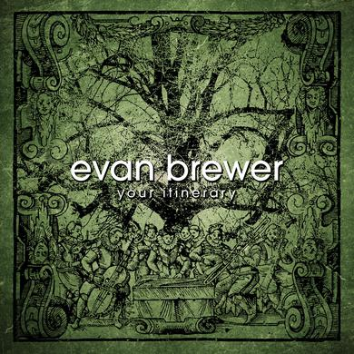 Evan Brewer - 'Your Itinerary' CD