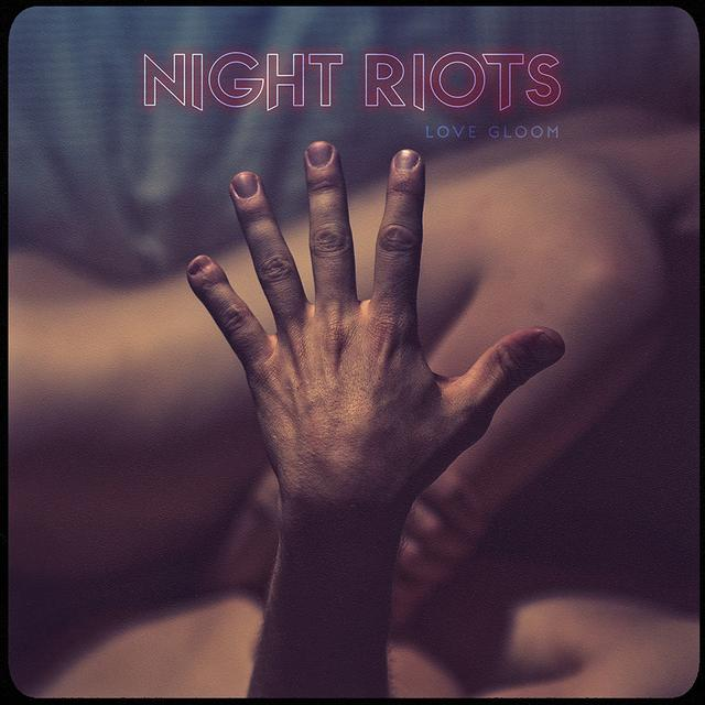 Night Riots - 'Love Gloom' CD