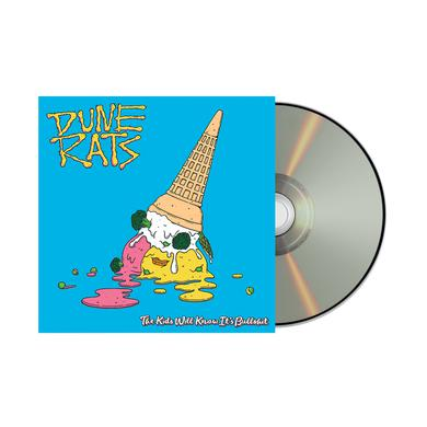 Dune Rats THE KIDS WILL KNOW IT'S BULLSHIT / CD
