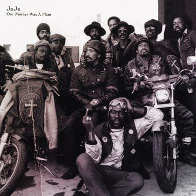 JuJu 'Our Mother Was A Plant' PRE-ORDER Vinyl Record