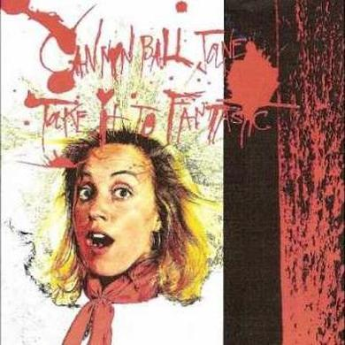 Cannonball Jane 'Take It To Fantastic' Vinyl Record