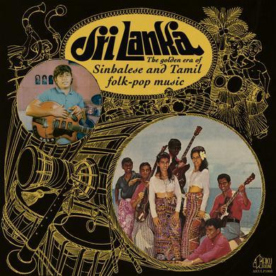 Various Artists 'The Golden Era of Sinhalese & Tamil Folk-pop Music' Vinyl Record