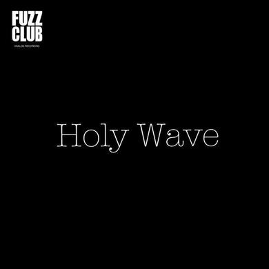 Holy Wave 'Fuzz Club Session' Vinyl Record
