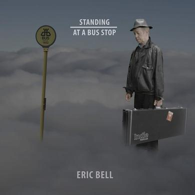 Eric Bell 'Standing At A Bus Stop' Vinyl Record