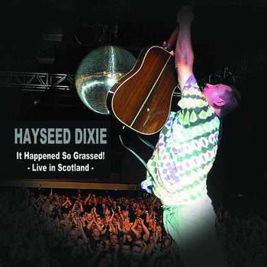 Hayseed Dixie 'It Happened So Grassed! Live in Scotland' Vinyl 2xLP Vinyl Record
