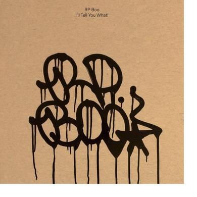 RP Boo 'I'll Tell You What!' PRE-ORDER Vinyl Record