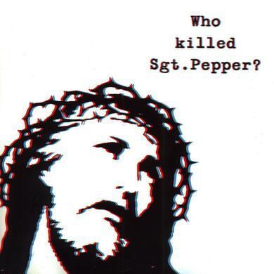 The Brian Jonestown Massacre 'Who Killed Sgt. Pepper?' Vinyl Record