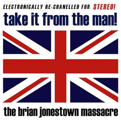 The Brian Jonestown Massacre 'Take It From The Man!' Vinyl Record