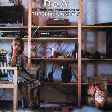Throbbing Gristle 'D.O.A. The Third And Final Report Of Throbbing Gristle' Vinyl Record