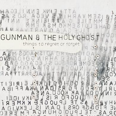 Gunman & The Holy Ghost 'Things To Regret Or Forget' Vinyl Record