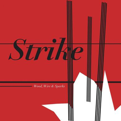 Strike 'Wood Wire & Sparks' Vinyl Record