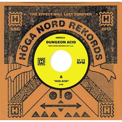 "Dungeon Acid 'Dog Acid/Sex Beat' Vinyl 7"" Vinyl Record"