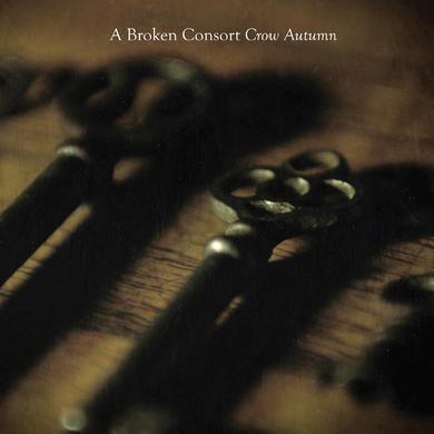 A Broken Consort 'Crow Autumn' Vinyl Record
