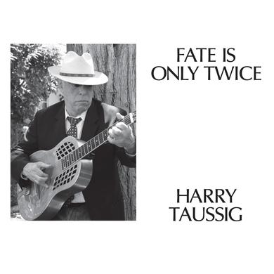 Harry Taussig 'Fate Is Only Twice' Vinyl Record